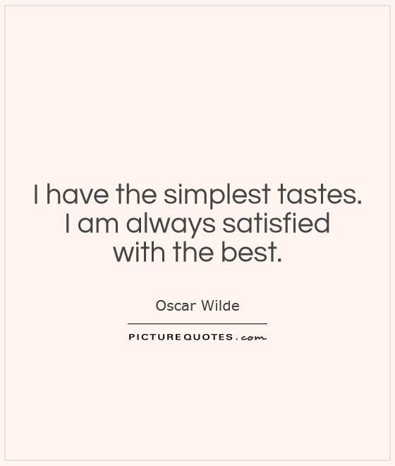 Always Satisfied